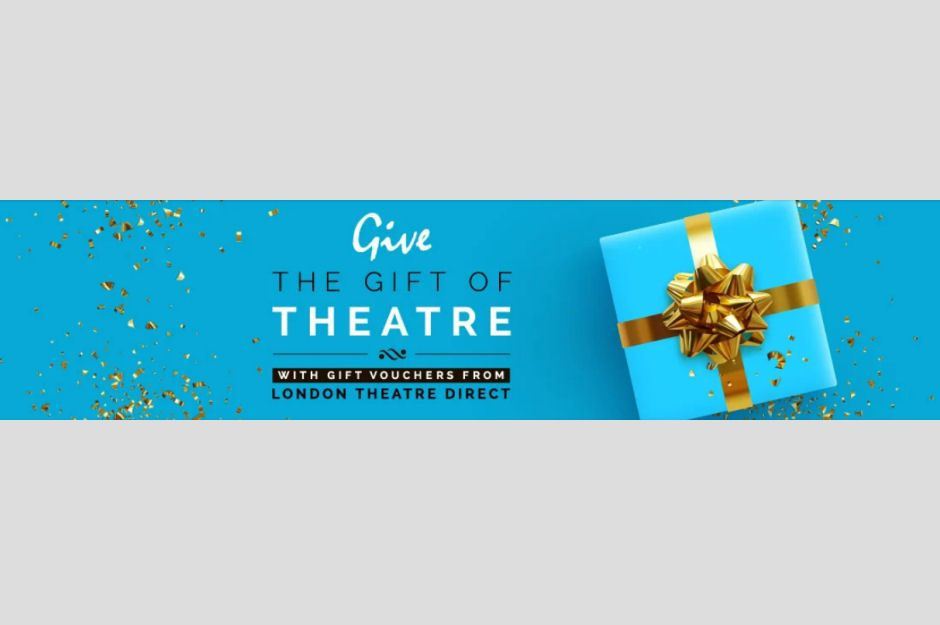 London Theatre Direct Gift Vouchers