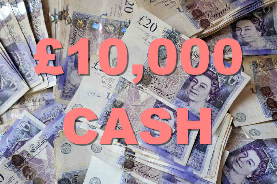 Win £10,000 In Cash